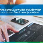 Brezplačen seminar Google AdWords, namenjen vsem, ki želite s pomočjo spletnega marketinga povečati prepoznavnost, prodajo in prisotnost v spletnem okolju.
